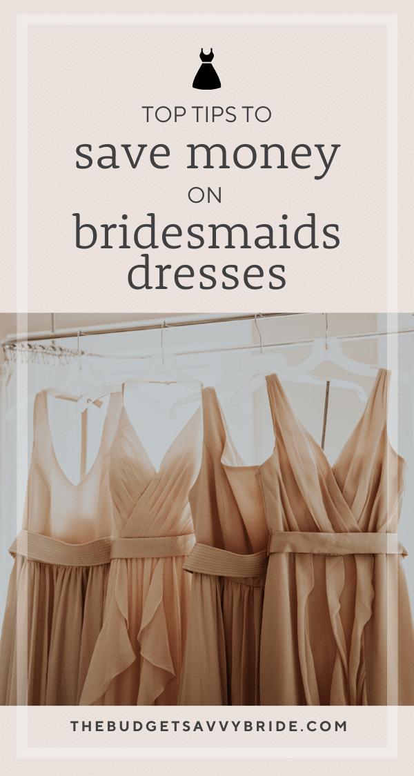 save money on bridesmaids dresses