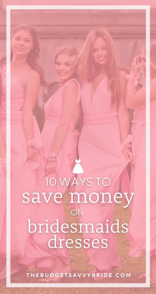 save on a bridesmaid dress