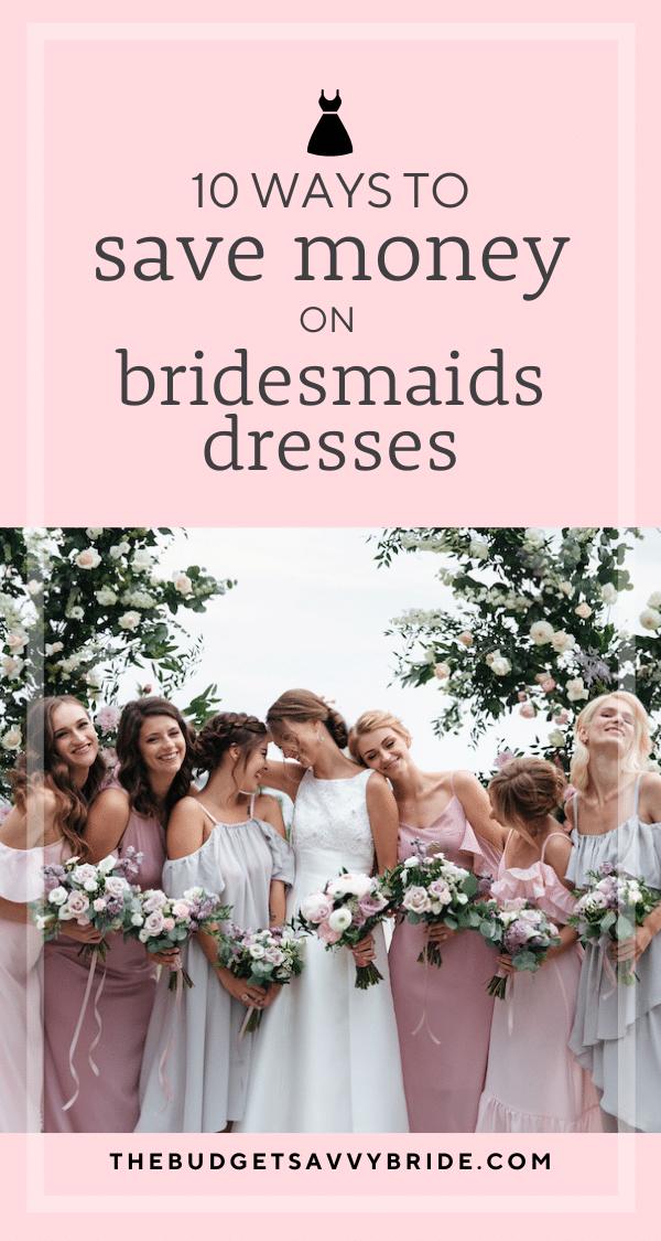 saving money on bridesmaid dresses