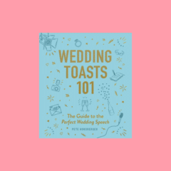 wedding toasts 101