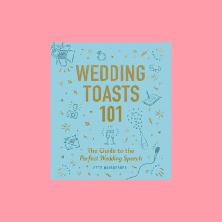 Wedding Toasts 101