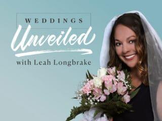 Weddings Unveiled Podcast