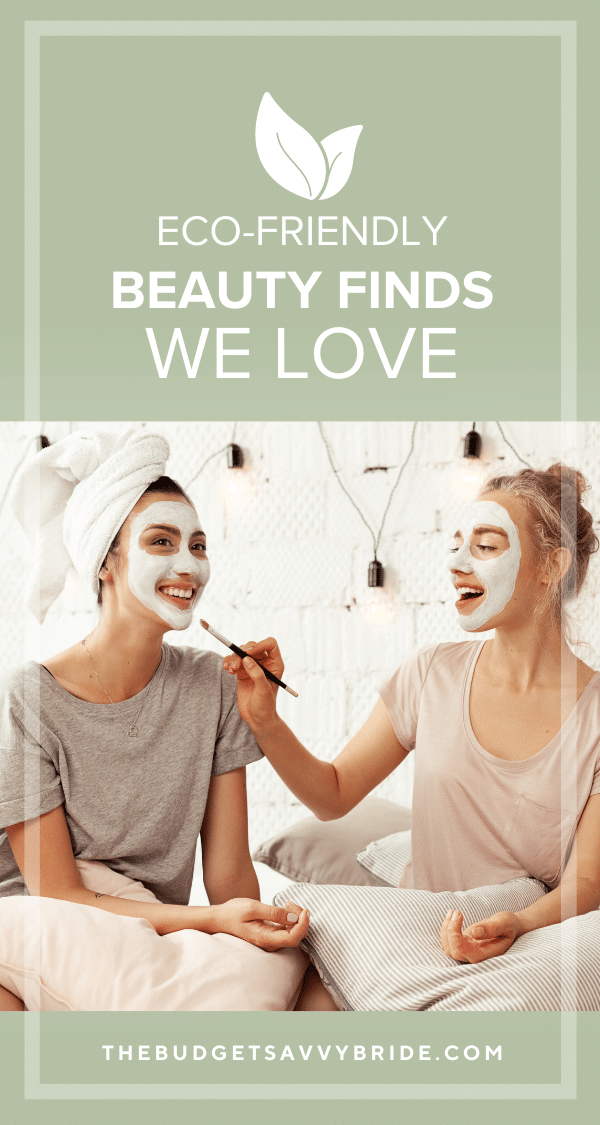 eco friendly beauty finds