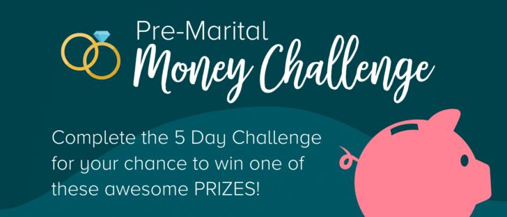 pre-marital money challenge prizes