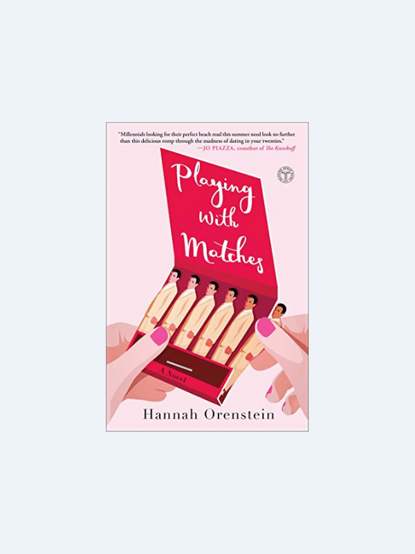 20 Awesome Books for Your Beach Honeymoon  PLAYING WITH MATCHES by Hannah Orenstein  Beach Reads for Your Honeymoon Getaway | The Budget Savvy Bride