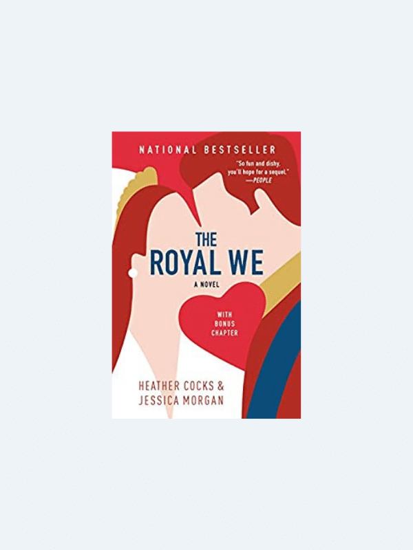 20 Awesome Books for Your Beach Honeymoon  THE ROYAL WE by Heather Cocks and Jessica Morgan  Beach Reads for Your Honeymoon Getaway | The Budget Savvy Bride