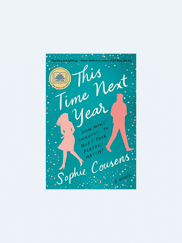 20 Awesome Books for Your Beach Honeymoon  THIS TIME NEXT YEAR by Sophie Cousins  Beach Reads for Your Honeymoon Getaway | The Budget Savvy Bride