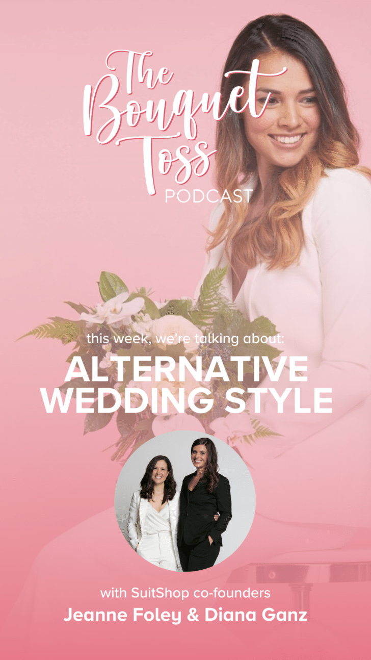 The Bouquet Toss Podcast- Alternative Wedding Style with SuitShop cofounders