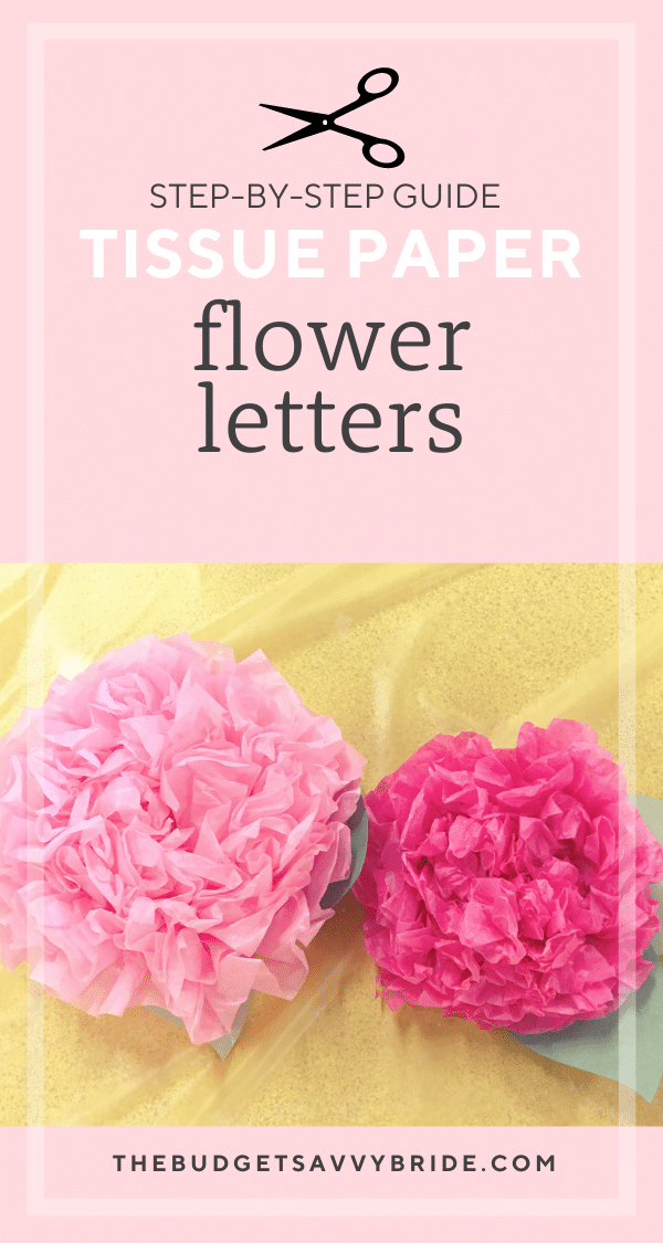 Learn how to make tissue paper flower letters to use as wedding decor! Do your initials, new last name, or whatever word your heart desires!