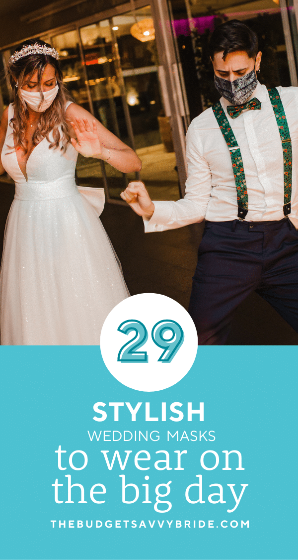 Staying safe doesn't mean you can't look chic. With these stylish and affordable wedding masks, your fashion doesn't have to suffer at all!