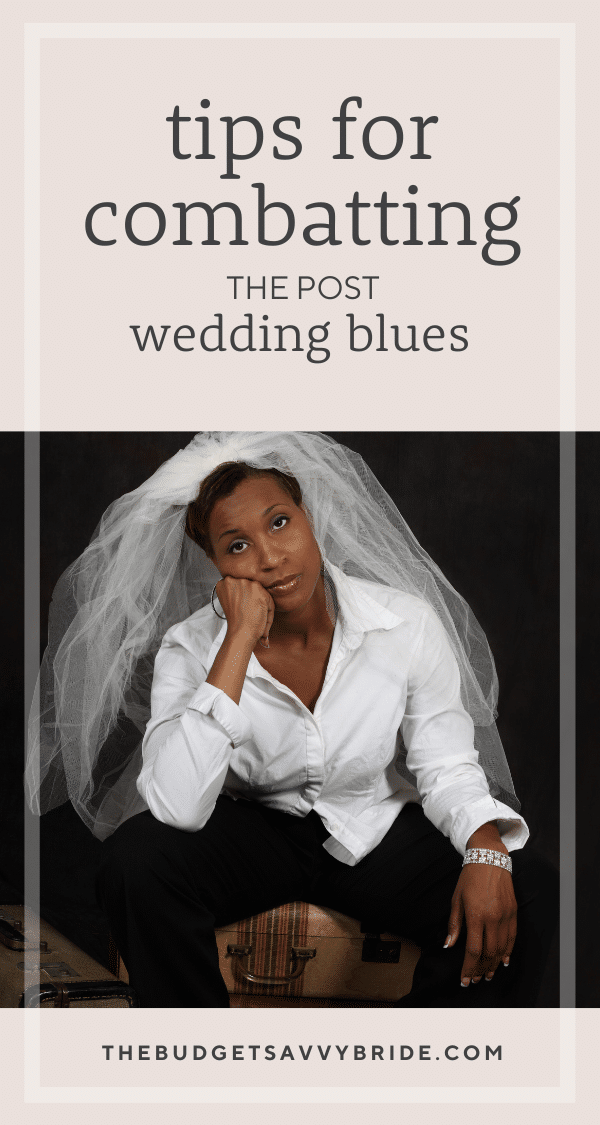 Has your wedding day come and gone? Read this post to learn how to combat the post-wedding blues.