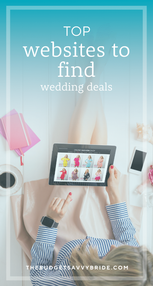 A budget savvy bride knows where to shop and score the best deals for her big day. We're sharing our favorite deal websites to get amazing deals on things you need for your wedding day and beyond!